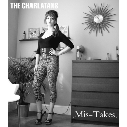 Mis-Takes - The Charlatans