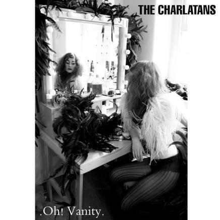 Oh! Vanity - The Charlatans